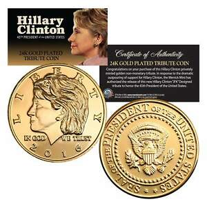 HILLARY-CLINTON-for-President-2016-Coin-24KT-Gold-Plated-Campaign-Vote-Democrat