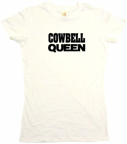 Cowbell  Queen Womens Tee Shirt Pick Size Color Petite Regular