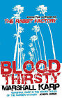 Bloodthirsty by Marshall Karp (Paperback, 2008)