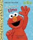 My Name is Elmo by Constance Allen, Maggie Swanson (Hardback, 2016)
