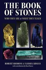 The Book of Stones : Who They Are and What They Teach by Robert Simmons and Nai…