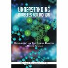 Understanding Diabetes for Action by Fleurizier Nd Roland 9781491842249
