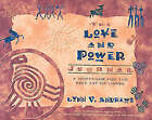 The Love and Power Journal: A Workbook for the Fine Art of Living by Lynn V. Andrews (Paperback, 2002)