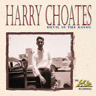 Devil in the Bayou - The Gold Star Recordings * by Harry Choates (CD, Oct-2002, Bear Family Records (Germany))