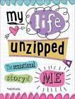 My Life Unzipped by Sarah Vince (Hardback, 2014)