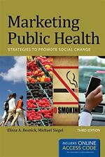 Marketing Public Health by Michael Siegel and Elissa A. Resnick (2012, Paperback)