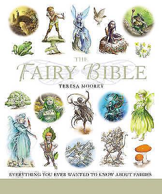 Moorey, Teresa .. The Fairy Bible