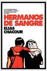 Hermanos de Sangre by Elias Chacour (Paperback / softback, 2011)