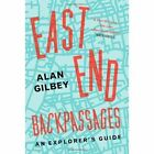 East End Backpassages by Alan Gilbey (Paperback, 2012)