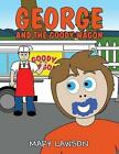 George and the Goody Wagon by Mary Lawson (Paperback / softback, 2013)