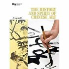 The History and Spirit of Chinese Art: From Pre-History to the Tang Dynasty by Fa Zhang (Hardback, 2015)