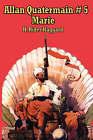 Allan Quatermain # 5: Marie by Sir H Rider Haggard (Paperback / softback, 2007)