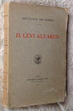 rare 1909 DAVID LÉVI ALVARÈS Éducation des femmes PÉDAGOGIE-JUDAICA-FÉMINISME