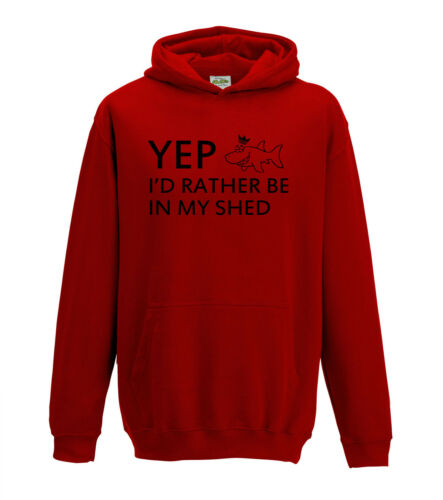 Juko Yep I/'d Rather Be In My Shed Hoodie Funny Hoody