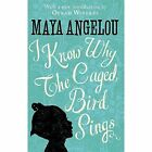 I Know Why The Caged Bird Sings by Maya Angelou (Hardback, 2014)