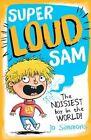 Super-Loud Sam by Jo Simmons (Paperback, 2015)