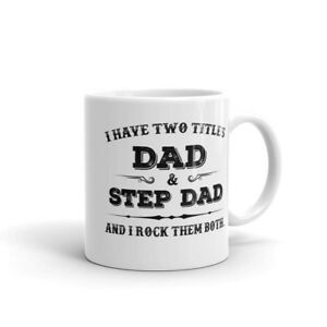ed094800 I Have Two Titles Dad & Step Dad And I Rock Them Both Mug Father's ...
