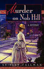 Murder on Nob Hill by Shirley Tallman (Paperback / softback, 2004)