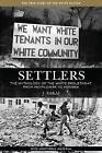 Settlers: The Mythology of the White Proletariat from Mayflower to Modern by J. Sakai (Paperback, 2014)