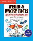 Weird and Wacky Facts by Arkady Leokum, William Tichy, Diagram Group the, Sheryl Lindsell-Roberts, Doug Storer, Joseph Rosenbloom, Michael J Pellowski, Robert Obojski, K R Hobbie (Paperback, 2007)