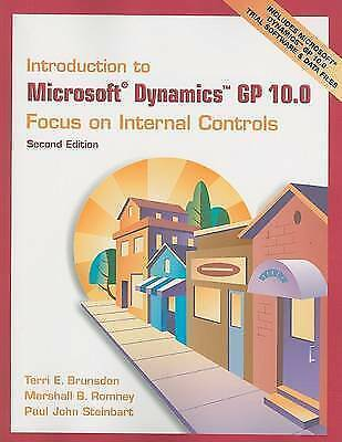 Introduction to Microsoft Dynamics GP 10.0: focus on internal controls by Terri