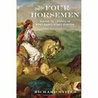 The Four Horsemen Riding to Liberty in Post-napoleonic Europe HC 0199978085