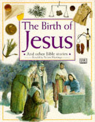 The Birth of Jesus and Other Stories (Bible Stories) Edition: first, Hastings, S