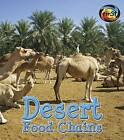 Desert Food Chains by Angela Royston (Paperback / softback, 2014)