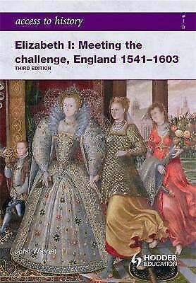 1 of 1 - NEW Access to History: Elizabeth I Meeting the Challenge:England 1541-1603