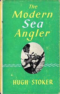 Stoker Hugh THE MODERN SEA ANGLER 1964 Hardback BOOK - <span itemprop='availableAtOrFrom'>Llanwrda, United Kingdom</span> - Items may be returned within seven days if found not to be as described. Returns for reasons other than this must be by prior arrangement. Most purchases from business sellers are protec - Llanwrda, United Kingdom
