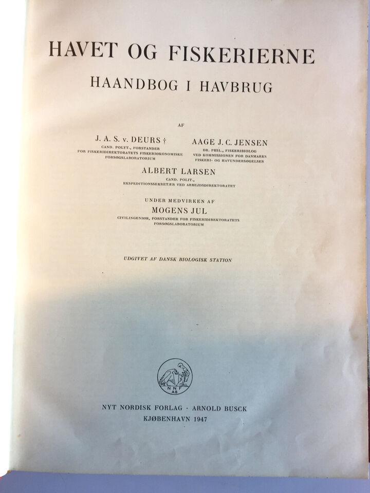 Havet og fiskerierne – håndbog i havbrug - J. A...