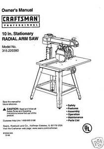 sears craftsman radial arm saw manual no 315 220380 ebay rh ebay com Sears Radial Arm Saw PDF sears craftsman 10 radial arm saw manual
