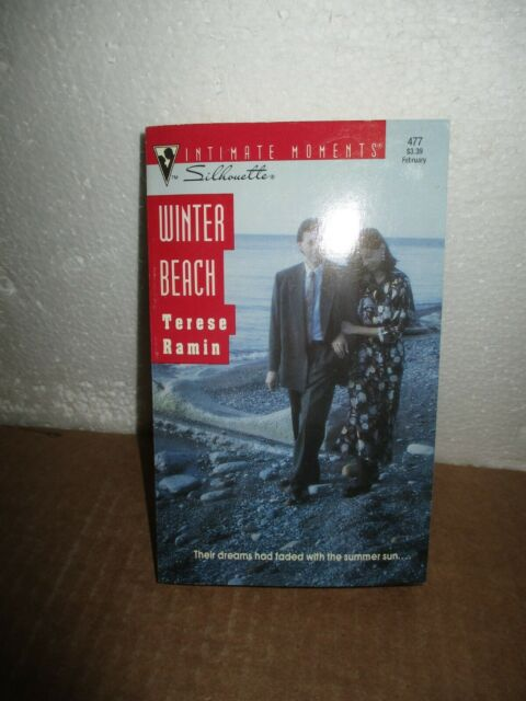 Intimate Moments 477: Winter Beach  by  Terese Ramin  (1993, Paperback )