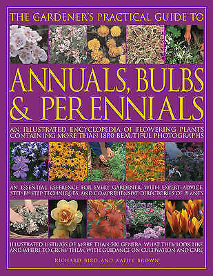 "1 of 1 - ""VERY GOOD"" Brown, Kathy, Bird, Richard, The Gardener's Practical Guide to Annua"