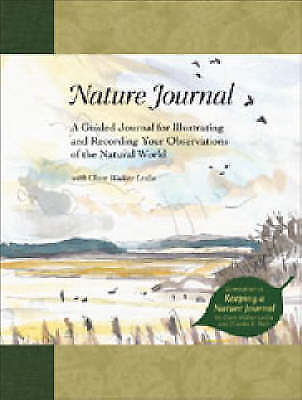 Nature Journal: A Guided Journal for Illustrating and Recording Your...