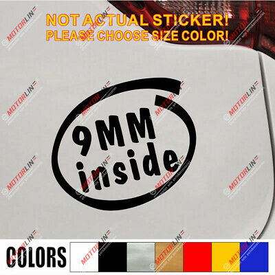9MM inside Gun Rifle Funny Car Truck Window Vinyl Decal Bumper Sticker