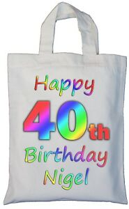 Image Is Loading PERSONALISED 40th BIRTHDAY COTTON GIFT BAG Present