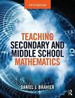 Teaching Secondary and Middle School Mathematics by Daniel J. Brahier (Paperback, 2016)