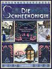 Die Schneekönigin von Hans Christian Andersen (2012, Gebundene Ausgabe)