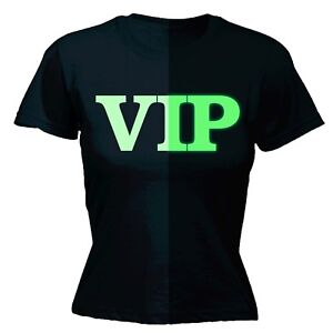Details About Womens Funny T Shirt VIP Glow In The Dark Club Event Party Birthday SHIRT