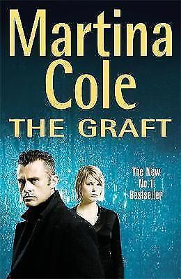 """AS NEW"" The Graft, Cole, Martina, Book"