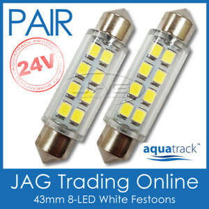 2 x 24V 43mm 8-LED WHITE FESTOON LIGHT GLOBES -Truck/Trailer/RV/Caravan/Interior