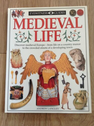 1 of 1 - DK Eyewitness Guides Medieval Life Hardback Book by Andrew Langley