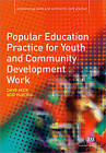 Popular Education Practice for Youth and Community Development Work by Rod Purcell, David Beck (Paperback, 2010)