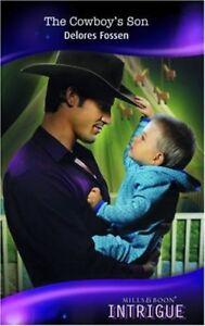 Acceptable-The-Cowboy-039-s-Son-Mills-amp-Boon-Intrigue-Fossen-Delores-Book