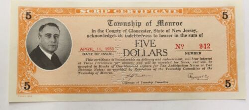 Township Of Monroe 1st FDR Image 1930' s New Jersey Scrip April 11, 1933