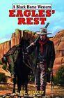 Eagle's Rest by D. E. Jeffrey (Hardback, 2014)