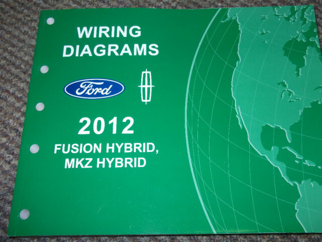 2012 Ford Fusion Lincoln Mkz Hybrid Wiring Diagram Shop