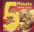 5 Minute Bedtime Stories by Tiger Tales (Hardback, 2014)
