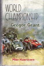 Campeonato Mundial Gregorio Grant década de 1950 Grand Prix Racing prefacio Mike Hawthorn